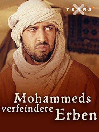 Mohammeds verfeindete Erben
