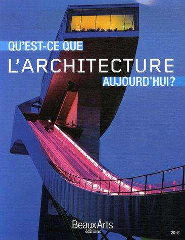 Qu'est-ce que l'architecture aujourd'hui ? par Philippe Trétiack
