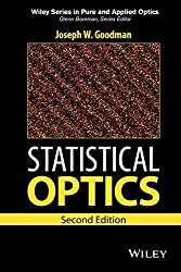 Statistical Optics (Wiley Series in Pure and Applied Optics) by Joseph W. Goodman (2015-06-02)
