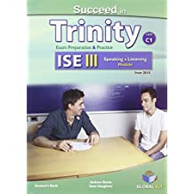 Succeed in Trinity-ISE 3. Listening-speaking. Self-study edition. Con espansione online. Per le Scuole superiori