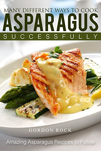 many-different-ways-to-cook-asparagus-successfully-amazing-asparagus-recipes-to-follow-english-editi