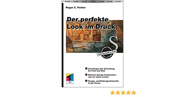 ccd06c7eecca Der perfekte Look im Druck: Amazon.de: Roger C Parker: Bücher