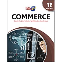 Commerce (Based on The Latest Textbook of Tamil Nadu State Board Syllabus) Class 12