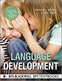 Language Development (BPS Textbooks in Psychology)