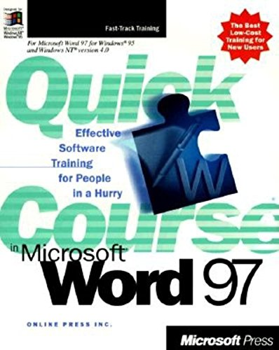 Quick Course in Microsoft Word 97