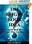 THE BRIGHT BOOK IDEA: The string of b...