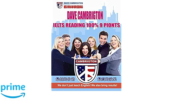 IELTS READING 100% 9 points: Amazon co uk: Dr Dave Cambrigton