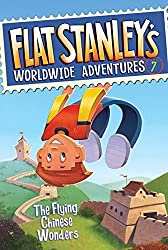 The Flying Chinese Wonders (Flat Stanley's Worldwide Adventures)