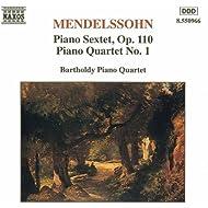 Mendelssohn: Piano Sextet, Op. 110 / Piano Quartet No. 1