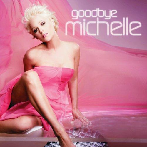 Goodbye Michelle