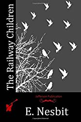 The Railway Children by E. Nesbit (2015-05-08)