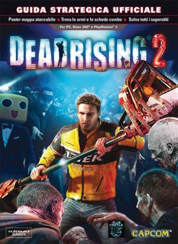 Dead rising 2. Guida strategica ufficiale (Guide strategiche ufficiali) por Stephen Stratton