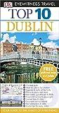 Top 10 Dublin (DK Eyewitness Travel Guide)
