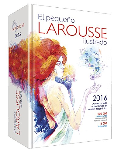 El Pequeno Larousse 2016 / The Small Larousse 2016 por Larousse