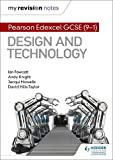 My Revision Notes: Pearson Edexcel GCSE (9-1) Design and Technology