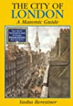 The City of London: A Masonic Guide