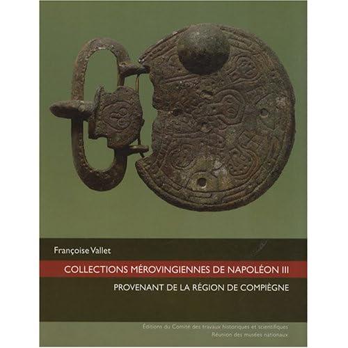 Collections mérovingiennes de Napoléon III provenant de la région de Compiègne (1DVD)
