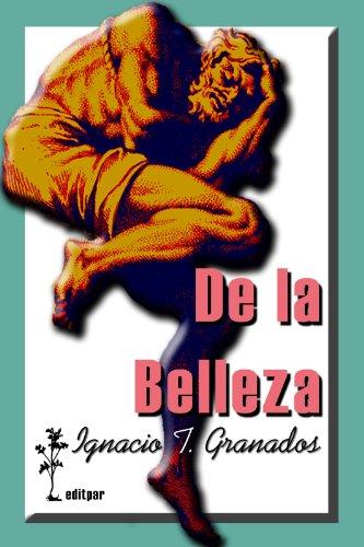 De la belleza (singles nº 1) por Ignacio T. Granados