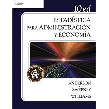 Estadistica para administracion y economia/ Statistics For Business And Economics