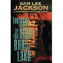 The Girl at the Deep End of the Lake: A Jackson Blackhawk Novel (English Edition)