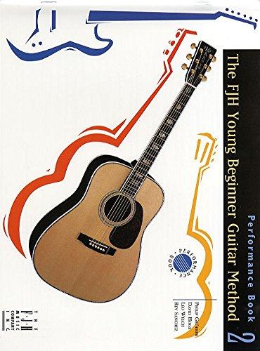 fjh Junge Beginner Guitar Gitarre Methode: Leistung Buch 2-Sheet Music