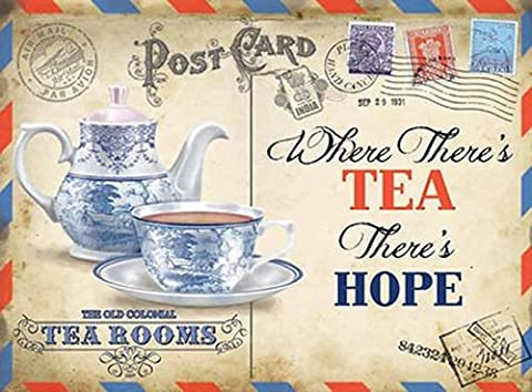 Postcard Tea. China cup, saucer and tea pot. Where there's tea there's hope. Team rooms. For house, home, bar, pub, cafe or shop. Small Metal/Steel Wall