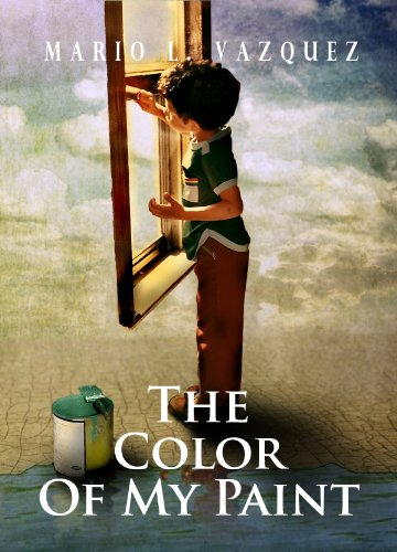 The Color of My Paint (English Edition) eBook: Mario L. Vazquez ...