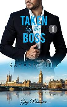 Taken by the Boss 1 (Gay Romance)