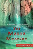 The Malta Mystery: Extra Large Print