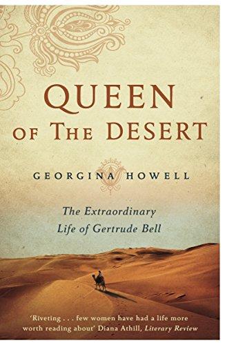 Queen of the Desert: The Extraordinary Life of Gertrude Bell por Georgina Howell