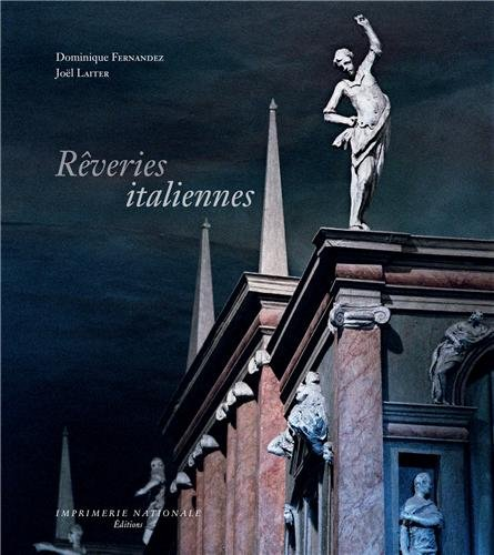 Rêveries italiennes-Fresques, statuaire, architectures