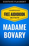 Image de Madame Bovary: By Gustave Flaubert & Illustrated (Free Audiobook + Unabridged +