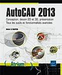 AutoCAD 2013 - Conception, dessin 2D...
