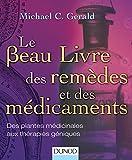 Le Beau Livre des remèdes et des...