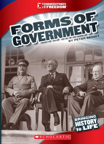 Forms of Government (Cornerstones of Freedom)