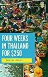 Four Weeks in Thailand for $250: Tiny Budget Guides