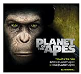 Rise Of Planet Of The Apes. Dawn Of Planet Of The Apes (Art of the Films)