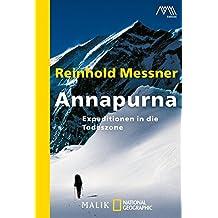 Annapurna: Expeditionen in die Todeszone
