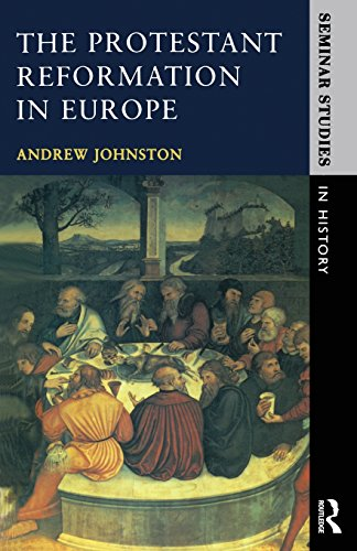 The Protestant Reformation (Seminar Studies)