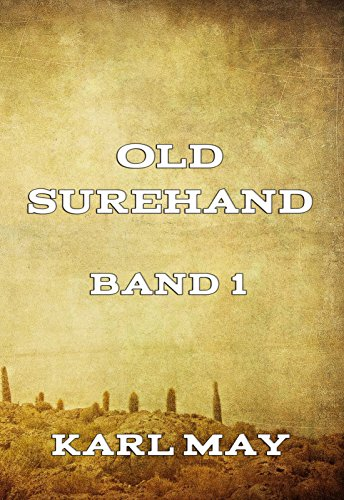 Old Surehand, Band 1