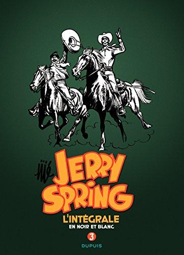 Jerry Spring : L'intégrale en noir en blanc : Tome 3