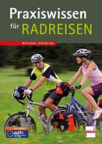 Preisvergleich Produktbild Praxiswissen für Radreisen