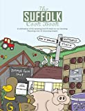 The Suffolk Cookbook (Regional Cookbooks)