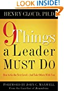 #3: 9 Things a Leader Must Do: How to Go to the Next Level--And Take Others With You