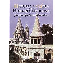 Historia y arte en la Hungría medieval (Port-Royal / Conocimiento y Divulgación)