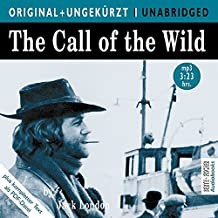 The Call of the Wild / Ruf der Wildnis. MP3-CD. Die englische Originalfassung ungekürzt