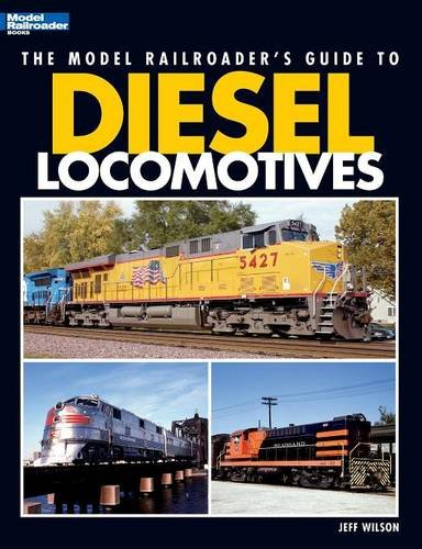the-model-railroaders-guide-to-diesel-locomotives