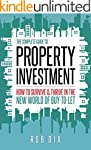 The Complete Guide to Property Invest...