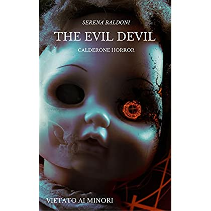 The Evil Devil - Calderone Horror