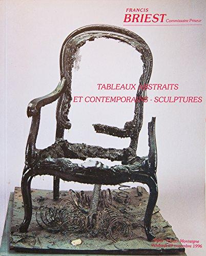 Tableaux abstraits et contemporains, sculptures, vendredi 29 novembre 1996, Paris, Drouot Montaigne, Collections Jean-Gabriel Mitterand, Kaplan, BCP (Banque commerciale privée)